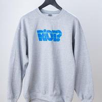 """RiOT?"" crewneck sweatshirt"