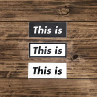 "This is the ""This is"" Sticker"