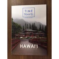 TIME TRVEL ハワイの日本をめぐる旅