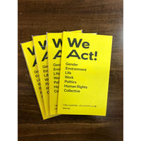 We Act!
