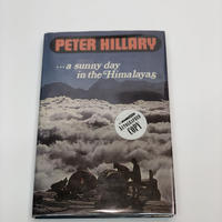 『...a sunny day in the Himalayas』著 Peter Hillary直筆サイン本