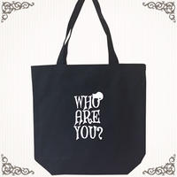 WHO ARE YOU?トートバック