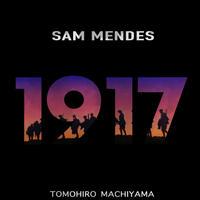町山智浩の映画ムダ話161 サム・メンデス監督『1917』(2019年)。監督の祖父の体験を地獄めぐりに改変し、ロジャー・ディーキンスの撮影のために映画のすべてを奉仕させ……。