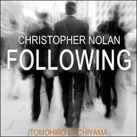 町山智浩の映画トーク  クリストファー・ノーラン監督『フォロウィング』(1998年)。誰かを尾行するのが趣味の男が奇妙な男コッブに魅入られて。ノーランの長編第一作にはその後の『メメント』……。