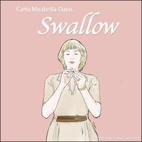 町山智浩の映画トーク カーロ・ミラベラ=デイビス監督『Swallow/スワロウ』(2020年)。富豪の家に嫁いだハンター(ヘイリー・ベネット)は妊娠するが孤独な生活の中でビー玉や画鋲を呑み……。