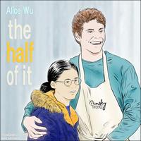 町山智浩の映画ムダ話172 アリス・ウー監督『ハーフ・オブ・イット面白いのはこれから』(2019年)。 文学少女のエリーはアメフト部のポールからラブレターの代筆を依頼される。