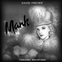 町山智浩の映画ムダ話193 デヴィッド・フィンチャー監督『Mank/マンク』。ジャーナリストだったマンクはハリウッドに雇われ、新聞王ハーストの幇間をするうちに酒に溺れ……史上最高の映画……。