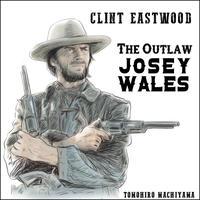 町山智浩の映画ムダ話174 クリント・イーストウッド監督『アウトロー』(1976年)。 北軍ゲリラに妻子を殺された男が南軍ゲリラに身を投じ……。原作は『リトル・トゥリー』のフォレスト・カーター。