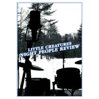"""【DVD】LITTLE CREATURES LIVE DVD """"NIGHT PEOPLE REVIEW"""""""