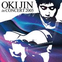 """【CD】沖仁 """"OKI JIN IN CONCERT 2005"""""""