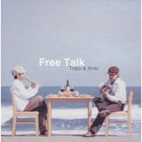 Topo&Ariel『Free Talk』