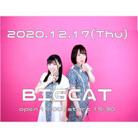 12/17@BIGCATチケット