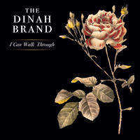 "The Dinah Brand - ""I Can Walk Through"" (CD)"