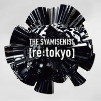 THE SYAMISENIST【re:tokyo】