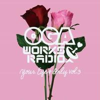 OGA WORKS RADIO MIX VOL.14 -Your Eyes Only vol.3- / OGA from JAH WORKS