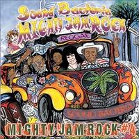 SOUND BACTERIA MIGHTY JAM ROCK #4 / MIGHTY JAM ROCK マイティージャムロック