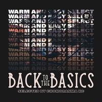 BACK TO THE BASICS Vol.21 ーWARM AND EASY SELECTION- / CHOMORANMA チョモランマ