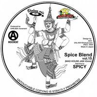 Spice Blend vol. 15 MAD HOUSE JAM 45 MIX / Spicy of Chelsea Movement