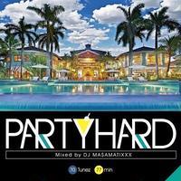 Party Hard vol.8 / DJ MA$AMATIXXX (RACYBULLET)