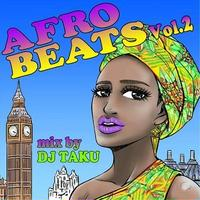 AFRO BEATS vol,2 / DJ TAKU FROM EMPEROR エンペラー