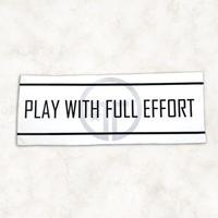 PLAY with FULL EFFORT タオル(ホワイト)