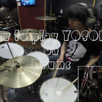 """How to play """"YOSOIKI"""" on Drums"""