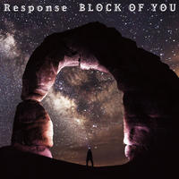 Response / Block of you