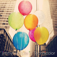 jimmyhat / 『Life in Technicolor』