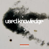 used knowledge / come around ep