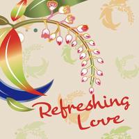 「Refreshing Love」リフレッシングラブ