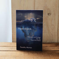 Hyperobjects / Timothy Morton