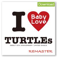 【ダウンロード版】ザ・タートルズ 『Baby Love(REMASTER)』(音源 + ジャケット歌詞カードデータ付き)