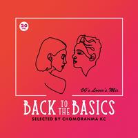 CHOMORANMA 「BACK TO THE BASICS Vol.20 ー00'sLovers Mix-」