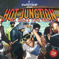 SWEETSOP 「 HOT JUNCTION ALL DANCE TUNE MIX 2001〜2019」