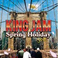 KING JAM 「SPRING HOLIDAY MIX」