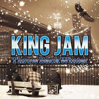 KING JAM 「THROWBACK WINTER MIX」