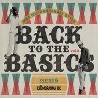 CHOMORANMA 「BACK TO THE BASICS Vol.8 -ina 80'sDancehall Style」