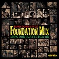 BURN DOWN「BURN DOWN STYLE -Foundation Mix-」