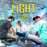 LIFE STYLE 「LIFE STYLE ALL JAPANESE DUB MIX -LIGHT-」