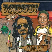 KARAMUSHI & SUPER FRIENDS 「KARATCH」