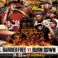 BARRIER FREE vs BURN DOWN 「決戦 -SOUND CLASH-」(CD2枚組)