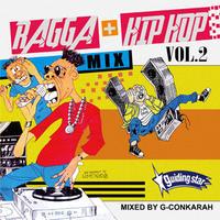 G-Conkarah(GUIDING STAR)「RAGGA+HIP HOP MIX VOL.2 」