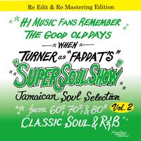 KING RYUKYU 「SUPER SOUL SHOW vol.2 / FADDA-T's a.k.a TURNER」