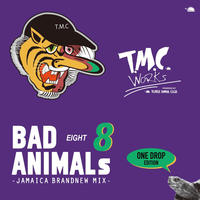 TURTLE MAN's  CLUB「BAD ANIMALS 8   JAMAICA BRAND NEW MIX -ONE DROP EDITION-」
