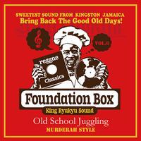 KING RYUKYU 「FOUNDATION BOX 6 Old School Juggling 」