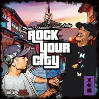 """ROCKET LAUNCHER「ROCK YOUR CITY  """"LIVE CD""""」"""