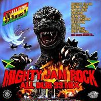 MIGHTY JAM ROCK「MIGHTY JAM ROCK ALL DUB 99 MIX」