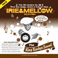 KING RYUKYU 「IRIE & MELLOW Vol.9」