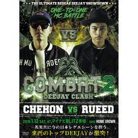 COMBAT DEEJAY CLASH 「CHEHON vs RUEED《初回特典ステッカー 2 種封入》」[DVD]