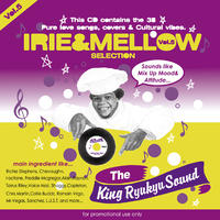 KING RYUKYU 「IRIE & MELLOW Vol.5」